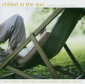 VARIOUS  - CD CHILLED IN THE SUN