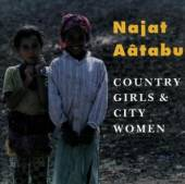 AATABU NAJAT  - CD COUNTRY GIRLS & CITY WOME