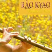 KYAO RAO  - CD FLAUTAS DA TERRA