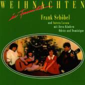 SCHOEBEL FRANK  - CD WEIHNACHTEN IN FAMILIE