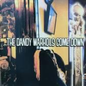 DANDY WARHOLS  - CD COME DOWN