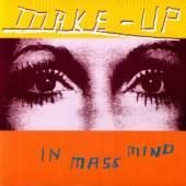 MAKE-UP  - CD IN MASS MIND