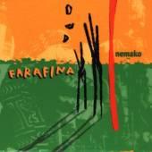 FARAFINA  - CD NEMAKO