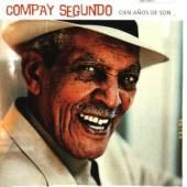 SEGUNDO COMPAY  - CD CIEN ANOS DE SON - BEST OF