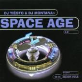 DJ TIESTO & DJ MONTANA  - CD SPACE AGE 2.0