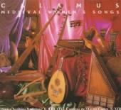 CALAMUS  - CD MEDIEVAL WOMEN'S SONGS