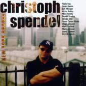 SPENDEL CHRISTOPH  - CD NEW YORK GROOVE