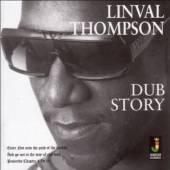 THOMPSON LINVAL  - CD DUB STORY