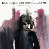 WILL YOU STILL LOVE ME - supershop.sk