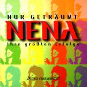 NENA  - CD NUR GETRAUMT - IHRE GROSSTEN ERFOLGE