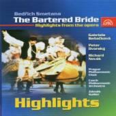 SMETANA BEDRICH  - CD PRODANA NEVESTA (HIGHLIGHTS)