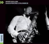 ROLLINS SONNY  - CD SAXOPHONE COLOSSU..