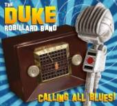 ROBILLARD DUKE  - CD CALLING ALL BLUES