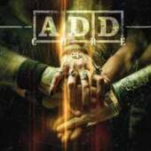 A.D.D.  - CD CORE