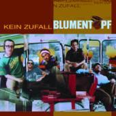BLUMENTOPF  - CD KEIN ZUFALL