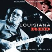 LOUISIANA RED  - CD ALWAYS PLAYED THE BLUES