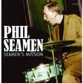 SEAMEN PHIL  - 4xCD SEAMENS MISSION