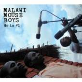 MALAWI MOUSE BOYS  - CD HE IS NO.1