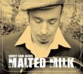 MALTED MILK  - CD SWEET SOUL BLUES