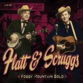 FLATT & SCRUGGS  - 4xCD FOGGY MOUNTAIN GOLD