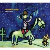 FLYNN ASHLEIGH  - CD MILLION STARS