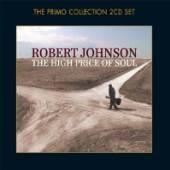 JOHNSON ROBERT  - 2xCD HIGH PRICE OF SOUL