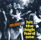 CHUBBY POPA  - CD HIT THE HIGH HARD ONE