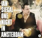 IAN SIEGAL  - CD ONE NIGHT IN AMSTERDAM