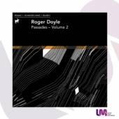 DOYLE ROGER  - CD PASSADES VOLUME 2