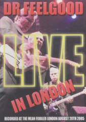 DR. FEELGOOD  - DVD LIVE IN LONDON