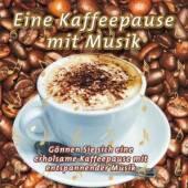 VARIOUS  - CD EINE KAFFEEPAUSE MIT MUSI