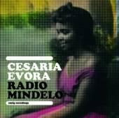 EVORA CESARIA  - CD RADIO MINDELO-EARLY RECORDINGS