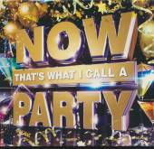VARIOUS  - 3xCD NOW..PARTY