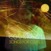 ZOO BRAZIL  - CD SONGS FOR CLUBS 3