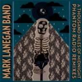 LANEGAN MARK -BAND-  - CD A THOUSAND MILES OF..