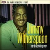WITHERSPOON JIMMY  - 4xCD HARD WORKING MAN