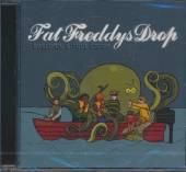 FAT FREDDYS DROP  - CD BASED ON A TRUE STORY