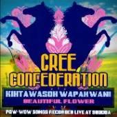 CREE CONFEDERATION  - CD KIHTAWASOH WAPAKWANI