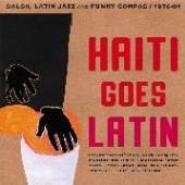 VARIOUS  - CD HAITI GOES LATIN