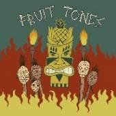 FRUIT TONES  - SI SOME STRANGE VOODOO /7