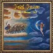 FATAL FUSION  - 2xVINYL THE ANCIENT TALE [VINYL]