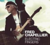 CHAPELLIER FRED  - CD ELECTRIC FINGERS