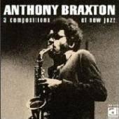 BRAXTON ANTHONY  - VINYL 3 COMPOSITIONS OF NEW JAZ [VINYL]