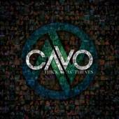 CAVO  - CD THICK AS THIEVES