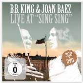 KING B B & BAEZ JOAN  - 4xCD+DVD LIVE AT SING SING-CD+DVD-