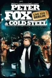 FOX PETER  - DVD PETER FOX & COLD STEEL LIVE