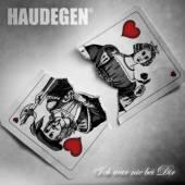 HAUDEGEN  - CM ICH WAR NIE BEI DIR (CD SINGLE)