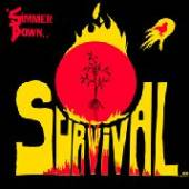SURVIVAL  - VINYL SIMMER DOWN [VINYL]