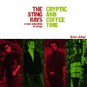 STING-RAYS  - VINYL CRYPTIC AND COFFEE TIME [VINYL]