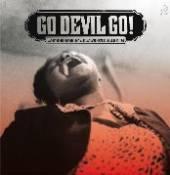 VARIOUS  - VINYL GO DEVIL GO [VINYL]